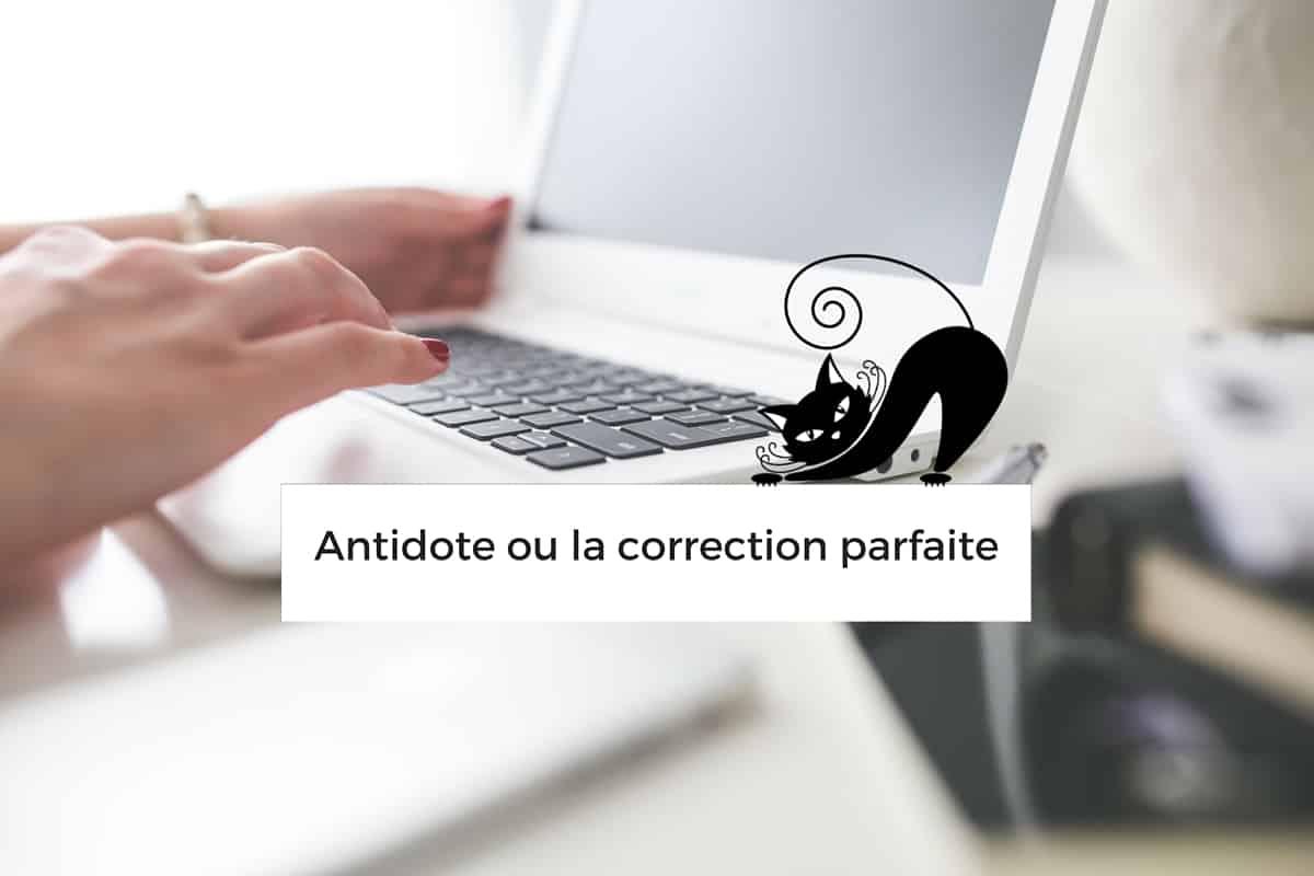 Ecrire des articles parfaits avec Antidote 8