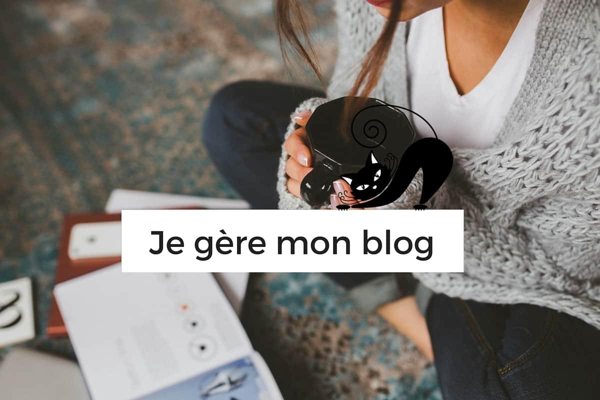 Comment gérer mon blog en 4 étapes