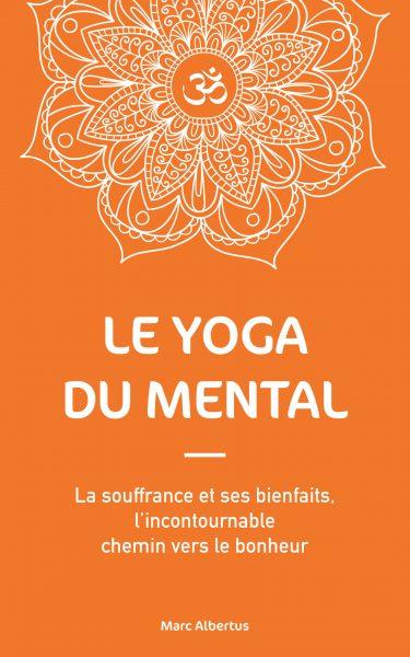 le yoga c'est bien mais celui du mental c'est encore mieux
